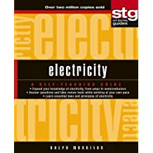 Electricity: A Self-Teaching Guide (Wiley Self-Teaching Guides Book 177)