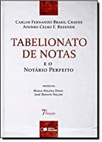Tabelionato de Notas e o Notário Perfeito