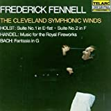 Holst: Suite No.1 & 2 / Handel: Music for the Royal Fireworks / Bach: Fantasia in G (1990-10-25) 画像