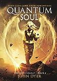 Quantum Soul: The Anye Legacy - Book 2 (English Edition)