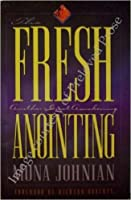 The Fresh Anointing