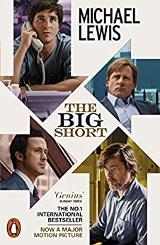 The Big Short: Inside the Doomsday Machine by [Lewis, Michael]
