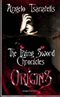 Origins (Living Sword Chronicles)