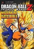 ドラゴンボールZ INFINITE WORLD MAXIMUM DATA BIBLE (Vジャンプブックス)