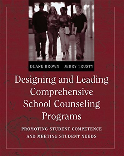 Download Designing And Leading Comprehensive School Counseling Programs: Promoting Student Competence and Meeting Student Needs 0534637248
