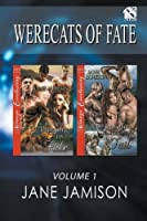 Werecats of Fate, Volume 1 [Purring in Fate: Chasing Tail] (Siren Publishing Menage Everlasting)