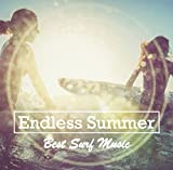 Endless Summer 〜Best Surf Music〜