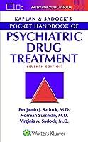 Kaplan & Sadock's Pocket Handbook of Psychiatric Drug Treatment