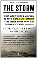 The Storm: What Went Wrong and Why During Hurricane Katrina-the Inside Story from One Loui siana Scientist【洋書】 [並行輸入品]