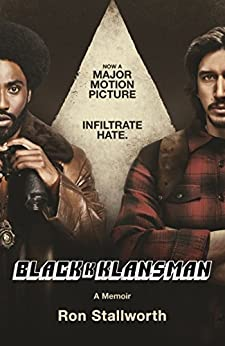 [Stallworth, Ron]のBlack Klansman: NOW A MAJOR MOTION PICTURE (English Edition)