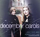 December Carols by Alison Beck (2010-09-21) ユーチューブ 音楽 試聴