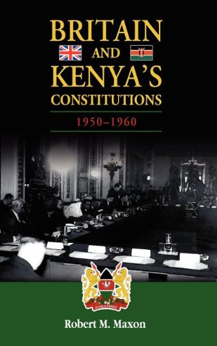 Britain and Kenya's Constitutions 1950-1960