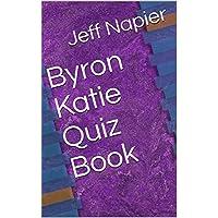 Byron Katie Quiz Book (English Edition)