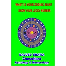 WHAT IS YOUR ZODIAC SIGN: KNOW YOUR LUCKY NUMBER