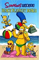 Simpsons Comics Presents Beach Blanket Bongo (Simpsons) by Desconocido(1905-06-29)