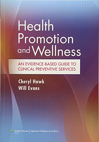 Download Health Promotion and Wellness: An Evidence-Based Guide to Clinical Preventive Services 1451120230