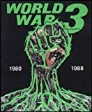 World War 3 Illustrated 1980-1988