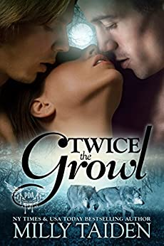 Twice The Growl (Paranormal Dating Agency, Book 1) by [Taiden, Milly]