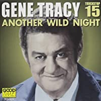 Another Wild Night 15 by Gene Tracy (2013-05-03)