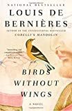 Birds Without Wings (Vintage International)