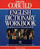 Collins Cobuild - English Dictionary Workbook (Collins Cobuild dictionaries)