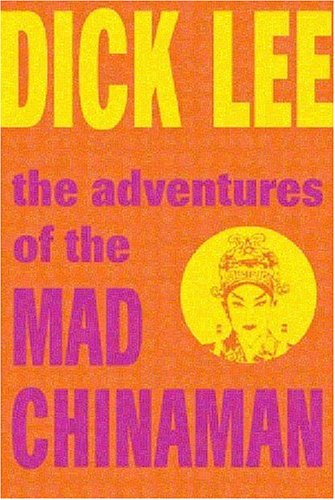 Adventures of the Mad Chinaman