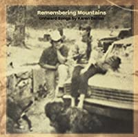 Remembering Mountains: Unheard