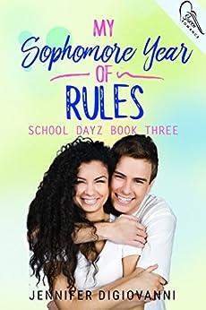 My Sophomore Year of Rules (School Dayz Book 4) by [DiGiovanni, Jennifer]