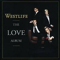Love Album by WESTLIFE (2006-12-12)