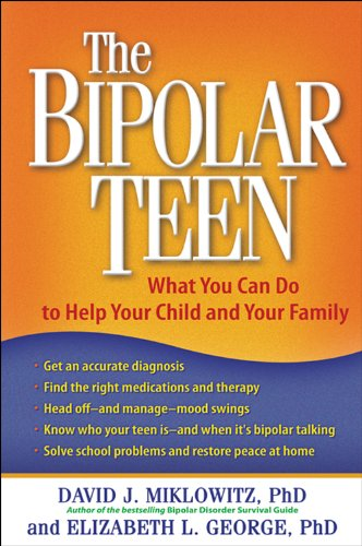 The Bipolar Teen: What You Can Do to Help Your Child and Your Family (English Edition)