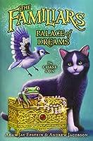 Palace of Dreams (Familiars)