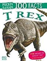 Trex (100 Facts Pocket Edition)