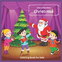Christmas - Coloring Book for kids - Happy Mandalas (Merry Christmas holiday!)