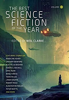 The Best Science Fiction of the Year Volume 3 by [Clarke, Neil]