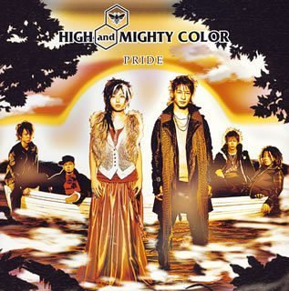 PRIDE / HIGH and MIGHTY COLOR
