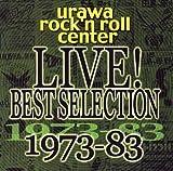 ウラワ・ロックンロール・センター 秘蔵ライブ音源BEST SELECTION