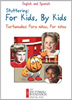 Stuttering: For Kids, By Kids