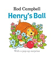Henry's Ball by Rod Campbell(2015-12-31)