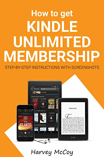 How to get Kindle Unlimited Membership: Step-by-step instructions with screenshots (English Edition) -