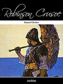 Robinson Crusoe by [Defoe, Daniel]