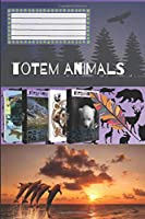Totem Animals - Dolphin: Motivational Notebook, Journal, Diary (110 Pages, Blank, 6 x 9)