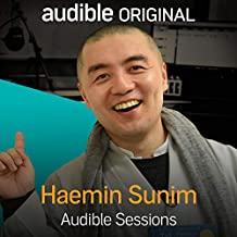 Haemin Sunim: Audible Sessions: FREE Exclusive Interview
