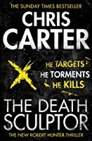 The Death Sculptor (Robert Hunter 4)