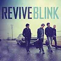 Blink by Revive (2010-06-21)