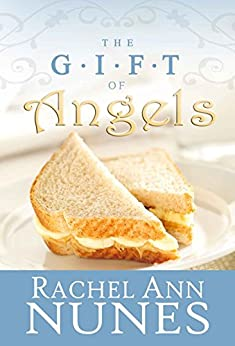 The Gift of Angels by [Nunes, Rachel Ann]