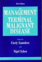 MMDS TERMINAL MALIGNANT DISEASE 3RD EDITION (Management of Malignant Disease Series)