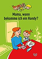 Paula & Max - Mama, wann bekomme ich ein Handy?