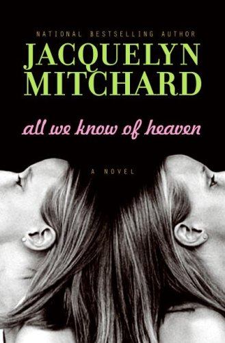 Download All We Know of Heaven: A Novel 0061345784