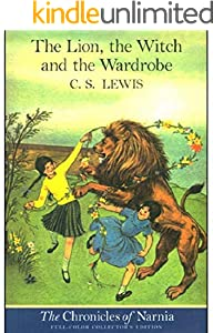 The Lion, the Witch, and the Wardrobe (Full-color Collectors Edition) (English Edition)