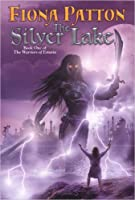 The Silver Lake (The Warriors of Estavia)